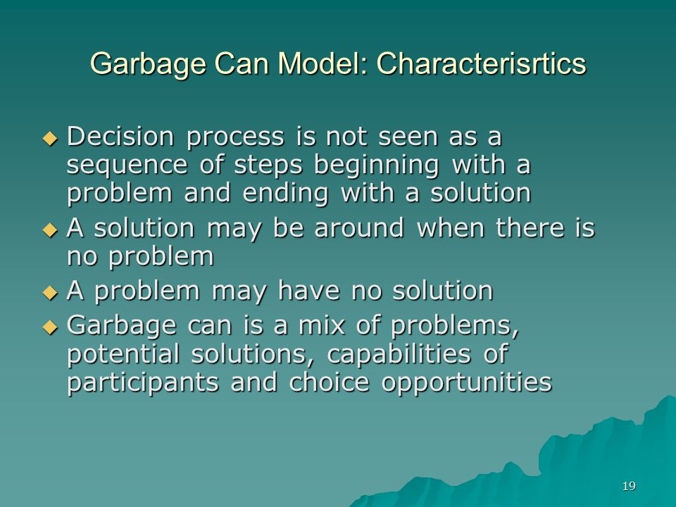 Garbage Can Model: Characterisrtics
