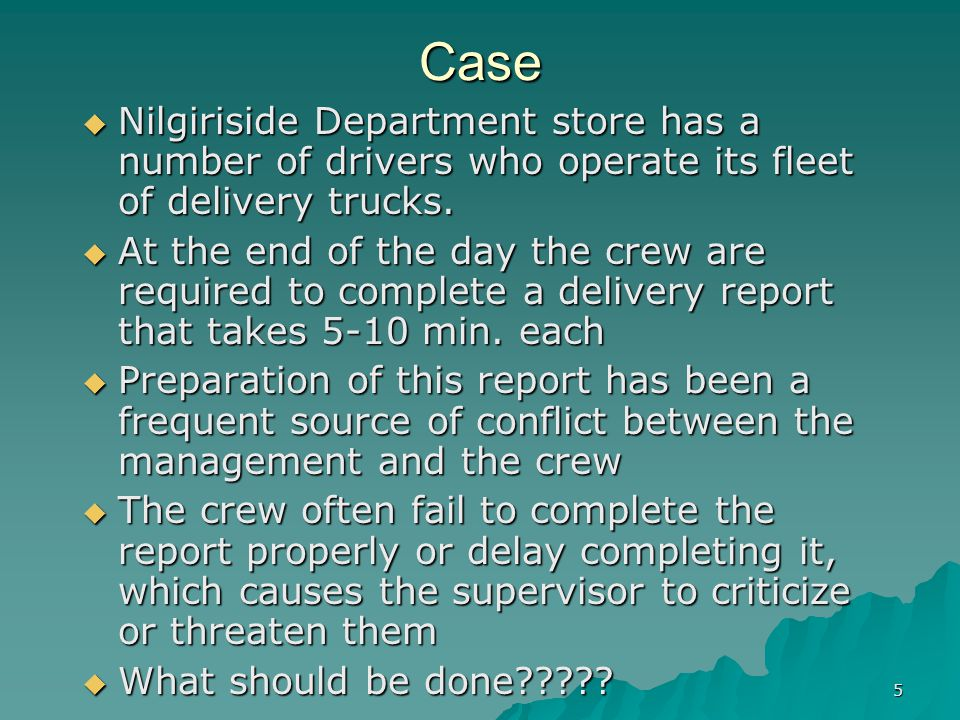 Case Nilgiriside Department store has a number of drivers who operate its fleet of delivery trucks.
