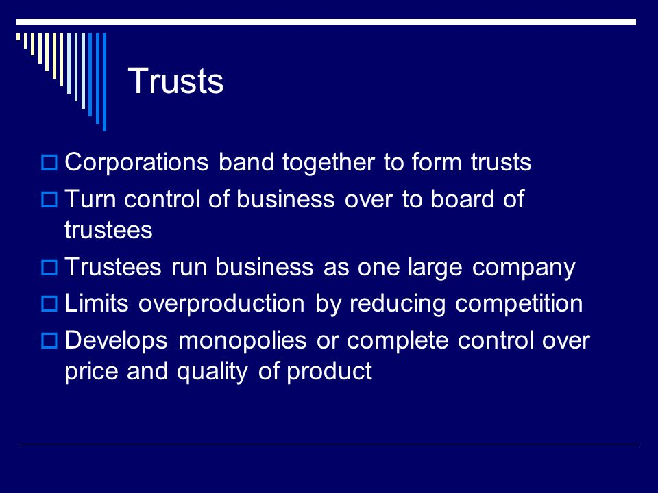 Trusts Corporations band together to form trusts