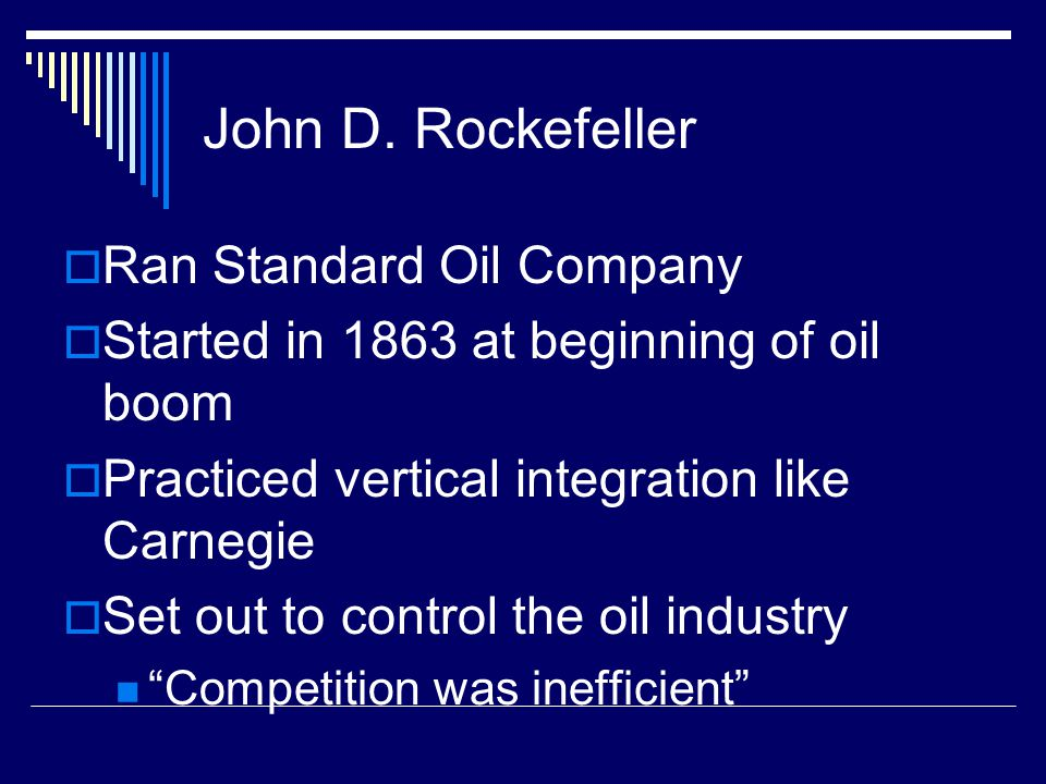 John D. Rockefeller Ran Standard Oil Company