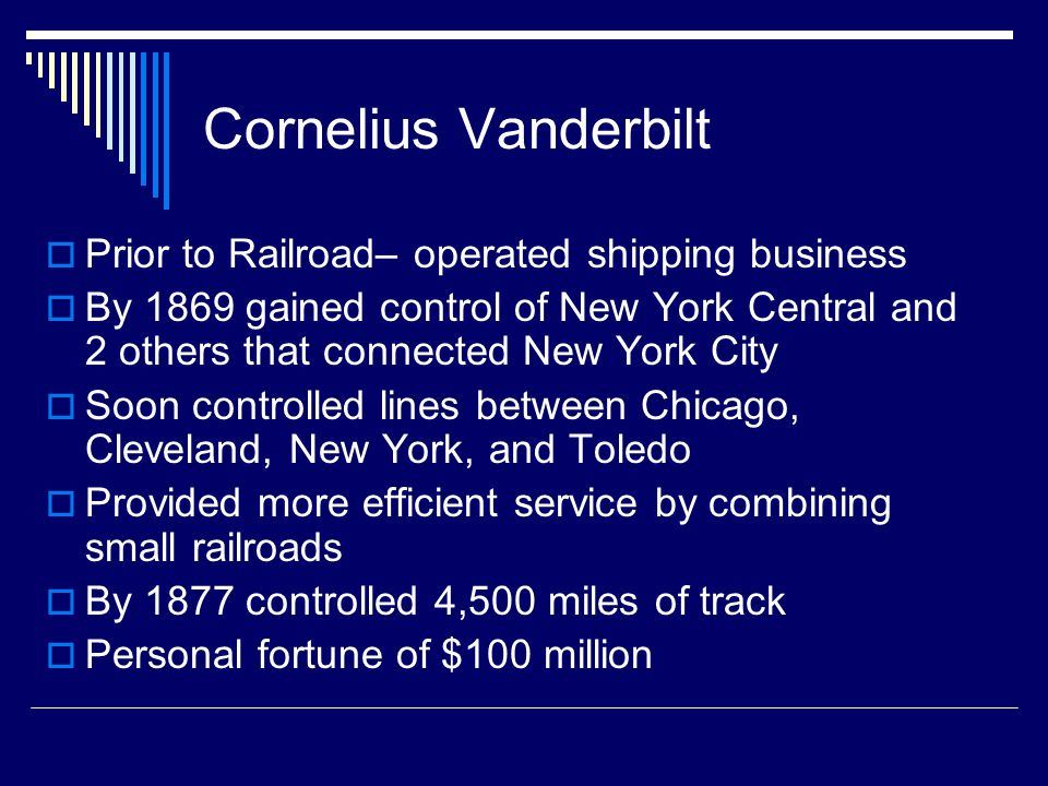 Cornelius Vanderbilt Prior to Railroad– operated shipping business
