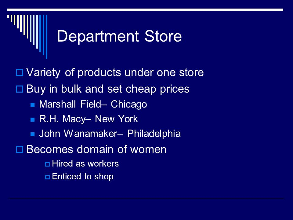 Department Store Variety of products under one store