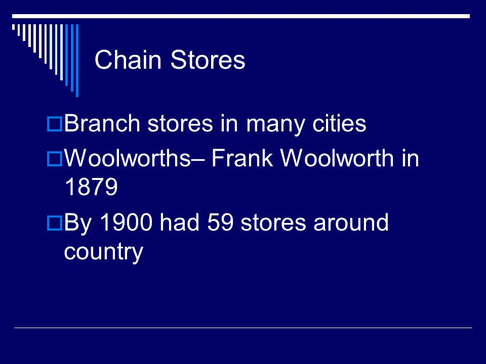 Chain Stores Branch stores in many cities