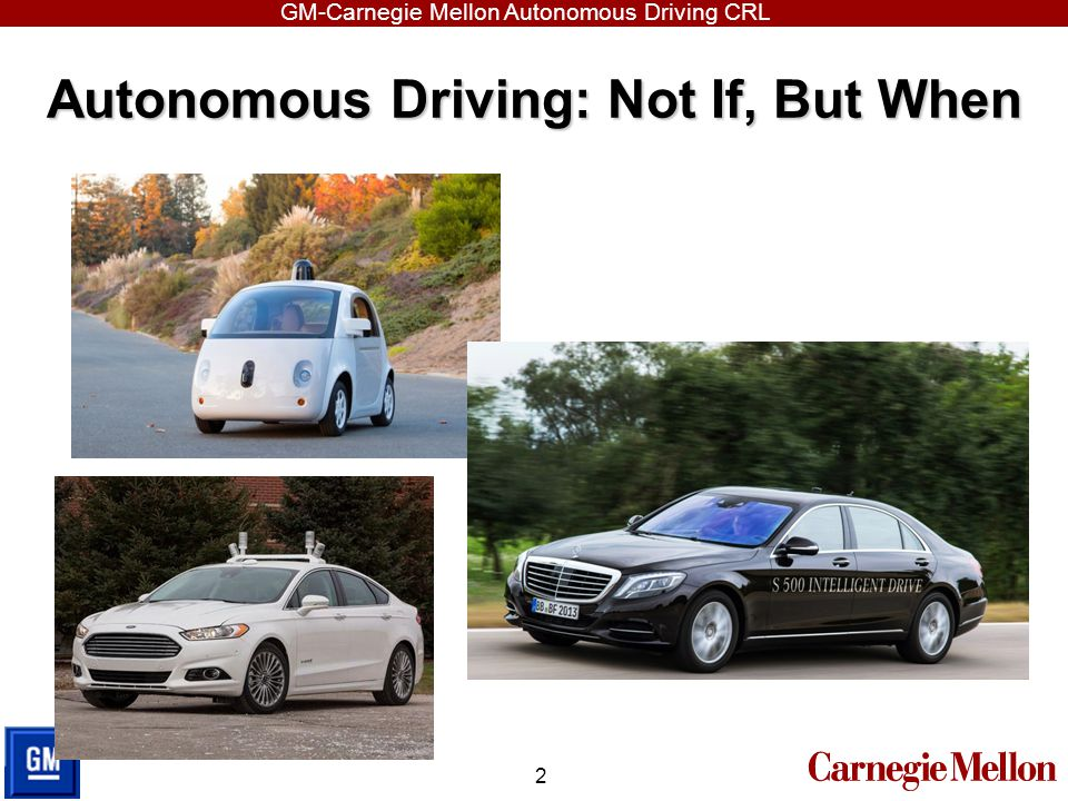 Autonomous Driving: Not If, But When