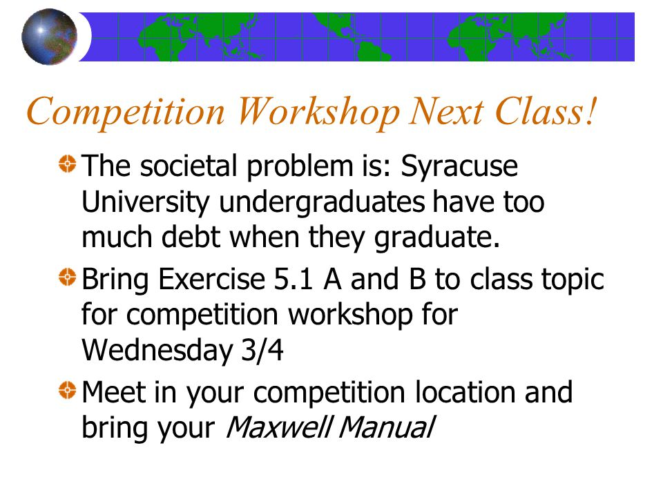 Competition Workshop Next Class!