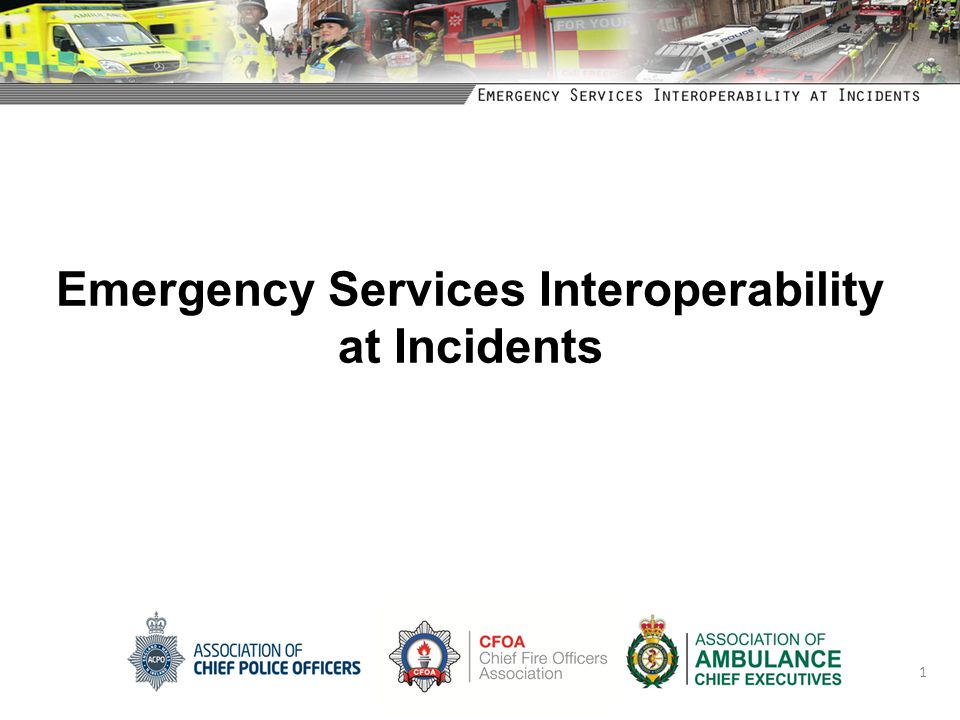Emergency Services Interoperability at Incidents