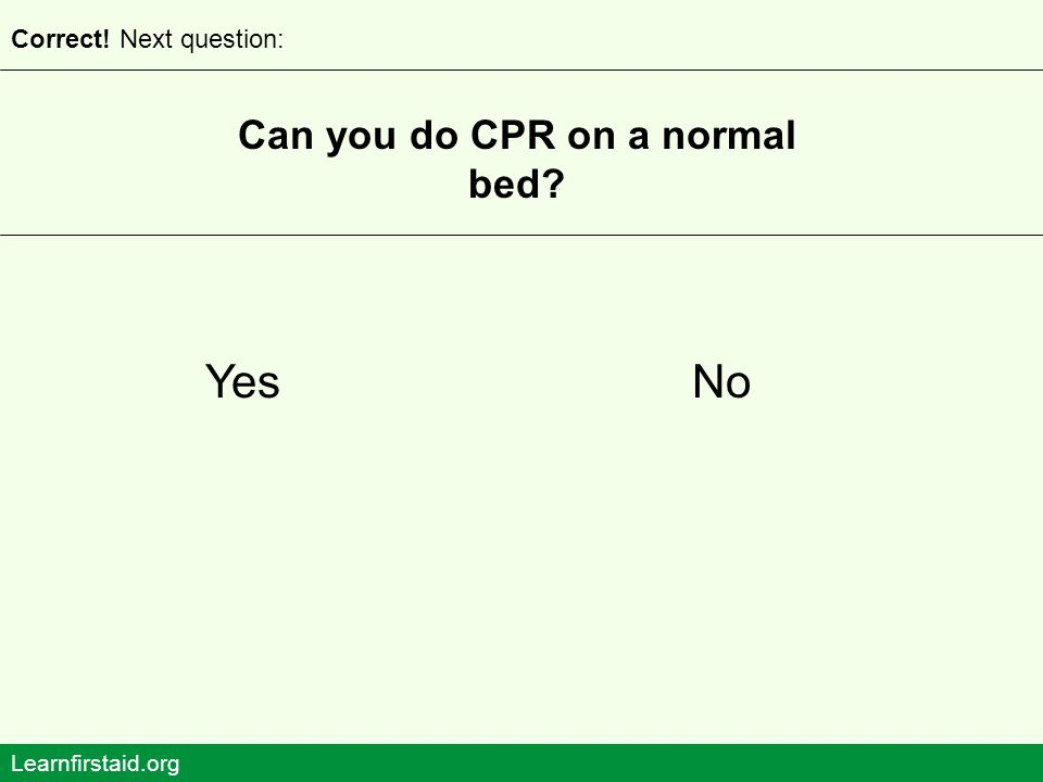 Can you do CPR on a normal bed