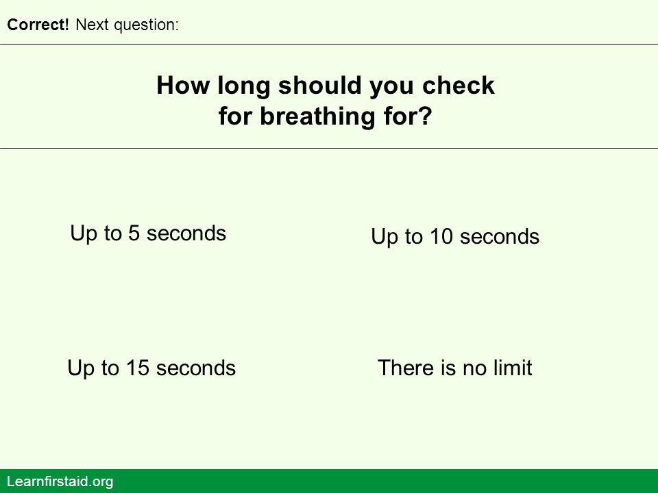 How long should you check for breathing for