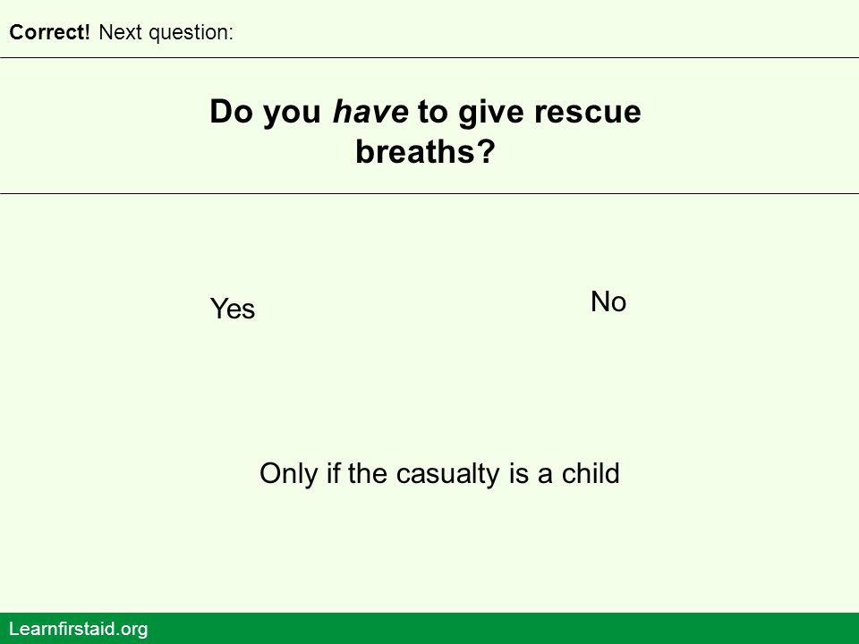 Do you have to give rescue breaths
