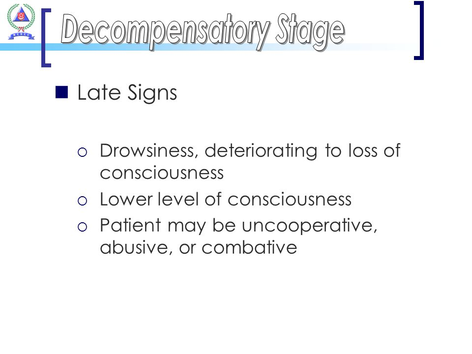 Decompensatory Stage Late Signs