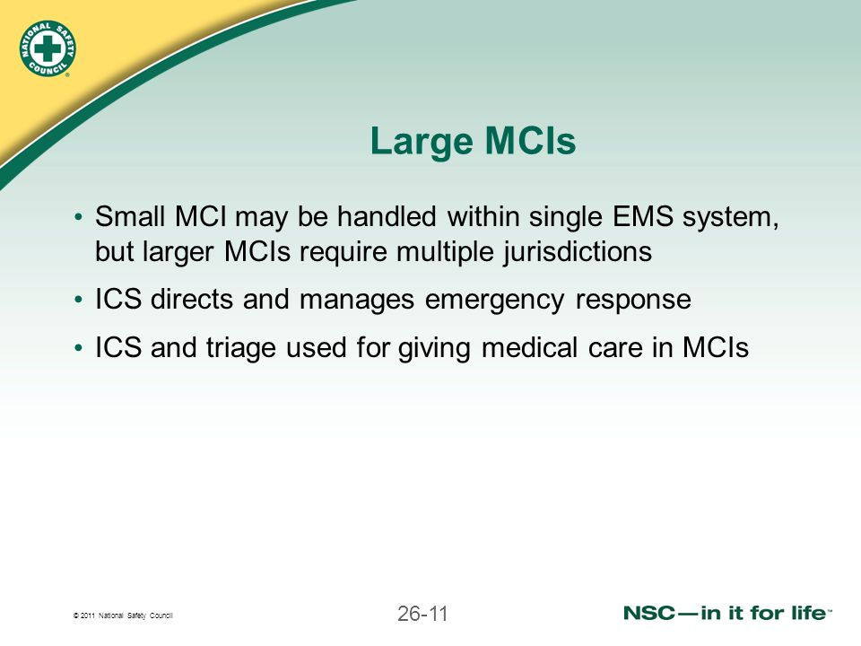 Large MCIs Small MCI may be handled within single EMS system, but larger MCIs require multiple jurisdictions.
