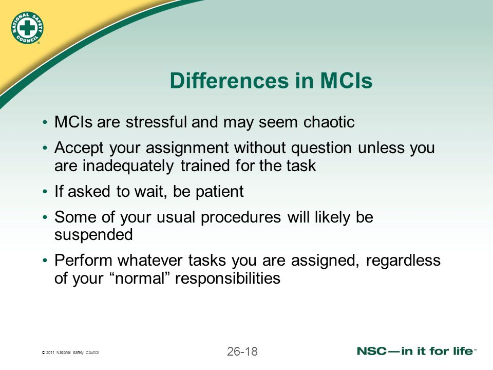 Differences in MCIs MCIs are stressful and may seem chaotic