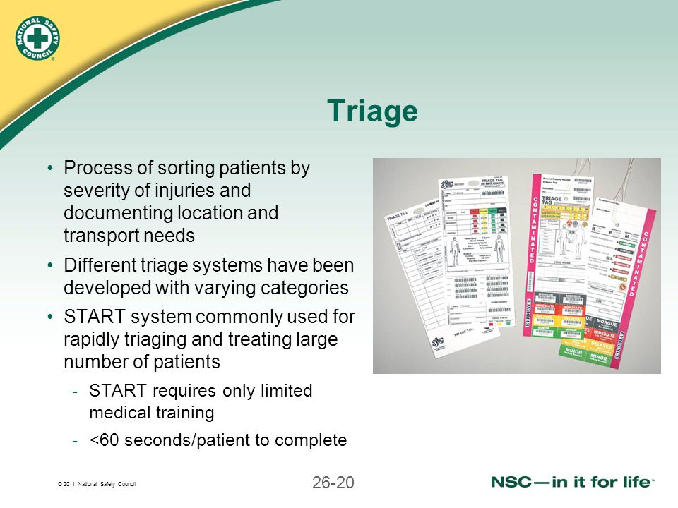 Triage Process of sorting patients by severity of injuries and documenting location and transport needs.