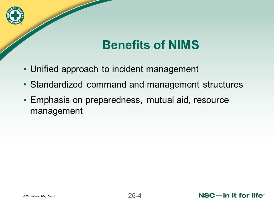 Benefits of NIMS Unified approach to incident management