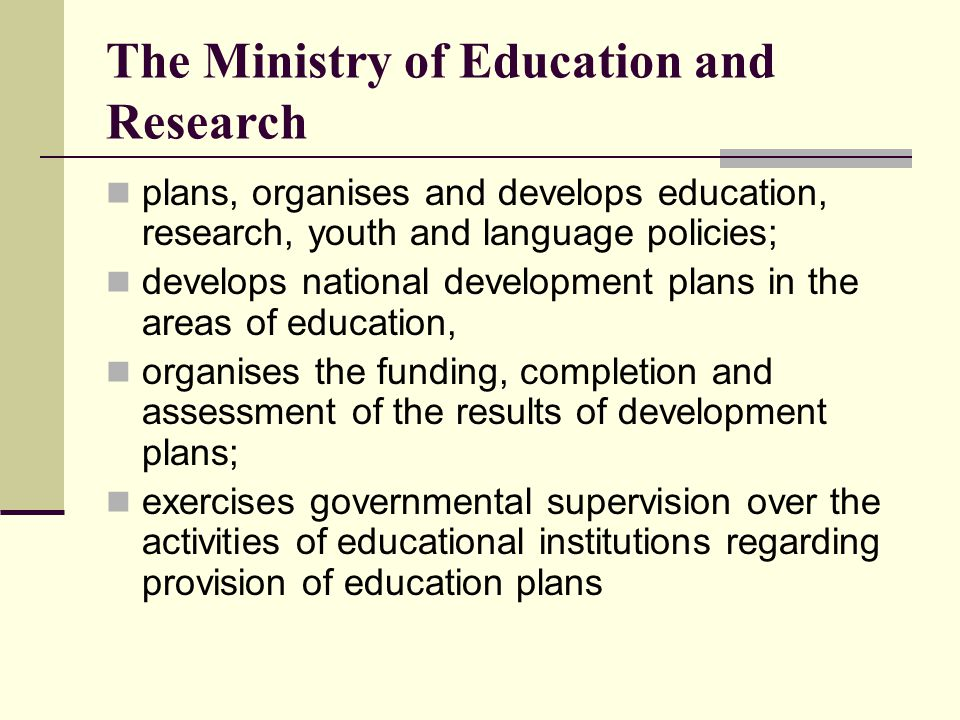 The Ministry of Education and Research