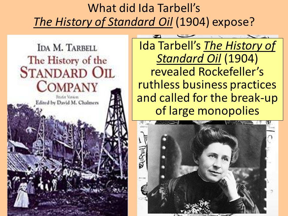 What did Ida Tarbell's The History of Standard Oil (1904) expose
