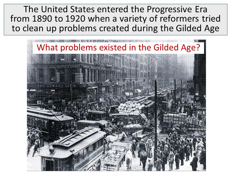 What problems existed in the Gilded Age