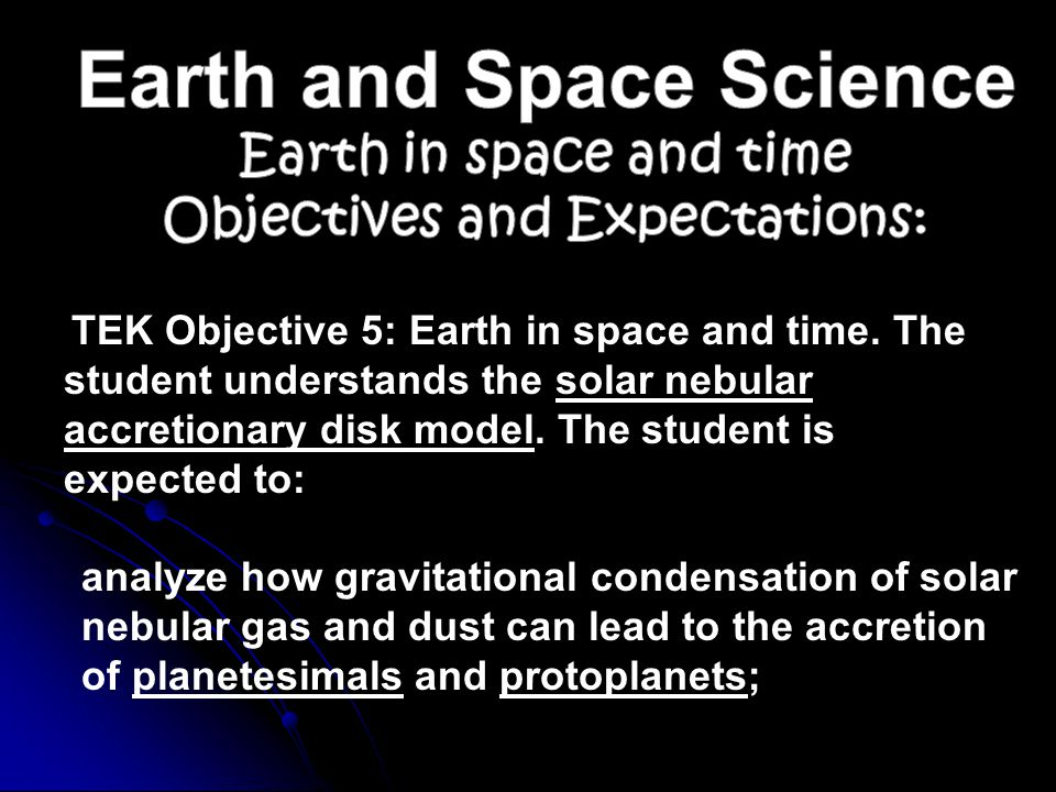 Earth and Space Science Objectives and Expectations: