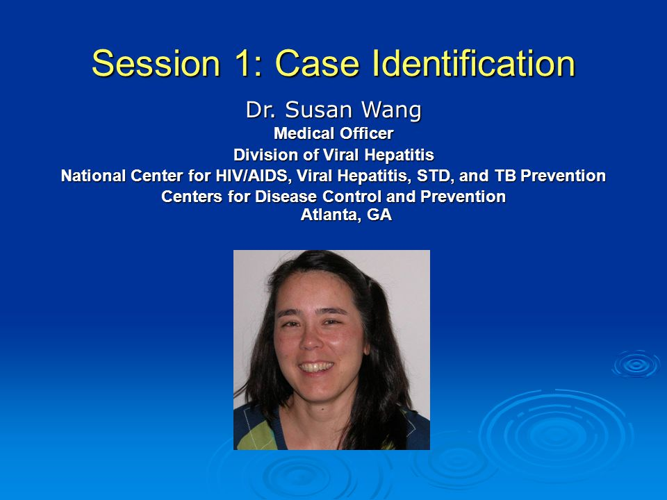 Session 1: Case Identification