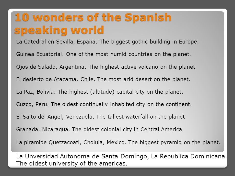 10 wonders of the Spanish speaking world