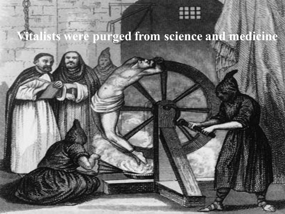 Vitalists were purged from science and medicine