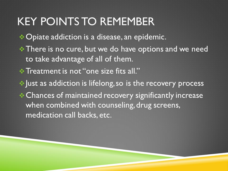 The Disease Of Opioid Addiction And Medication Assisted