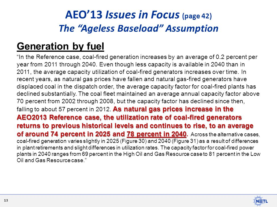 AEO'13 Issues in Focus (page 42) The Ageless Baseload Assumption
