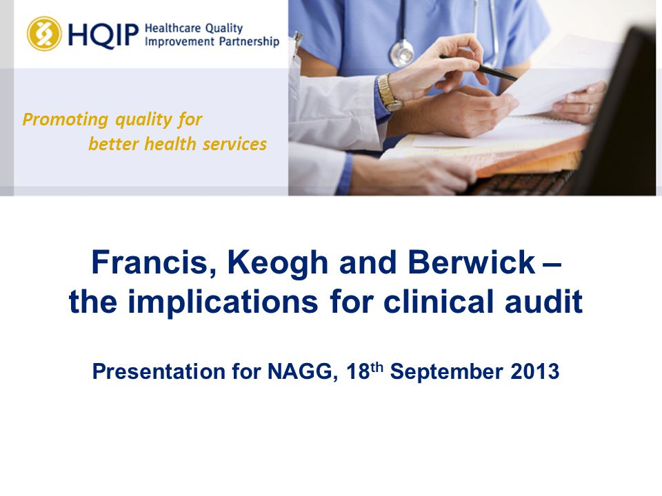 francis, keogh and berwick – the implications for clinical audit, Presentation templates