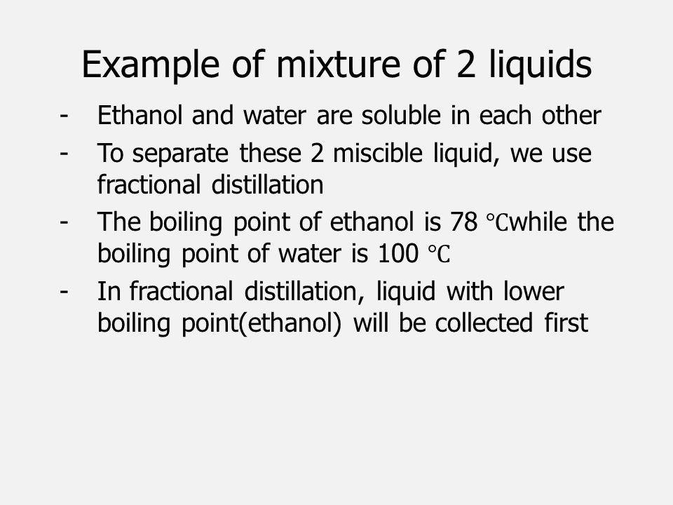 Example of mixture of 2 liquids