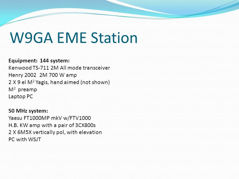 W9GA EME Station Equipment: 144 system: