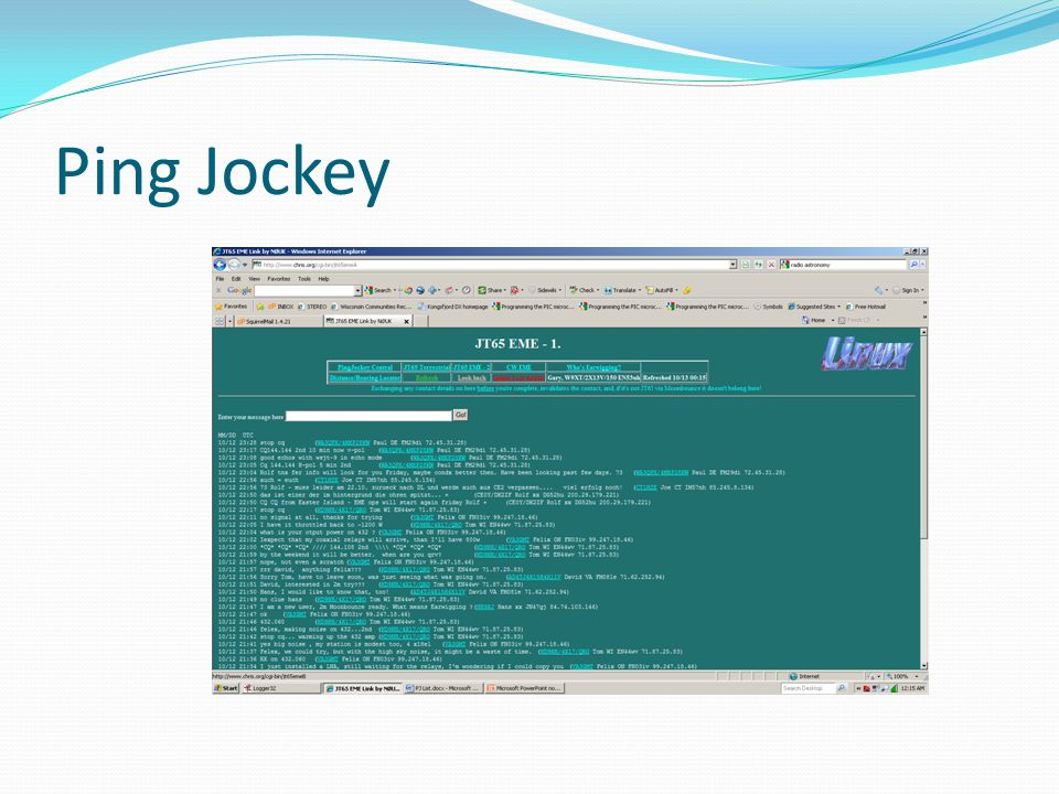 Ping Jockey A lot of schedules for WSJT modes are made on Ping Jockey.