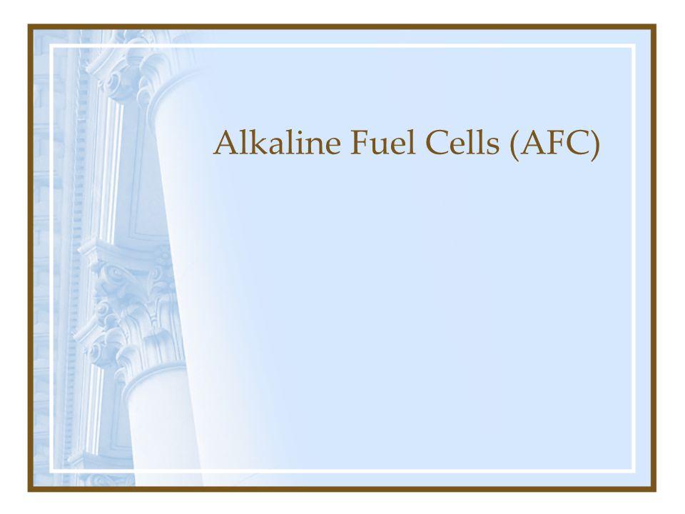 Alkaline Fuel Cells (AFC)