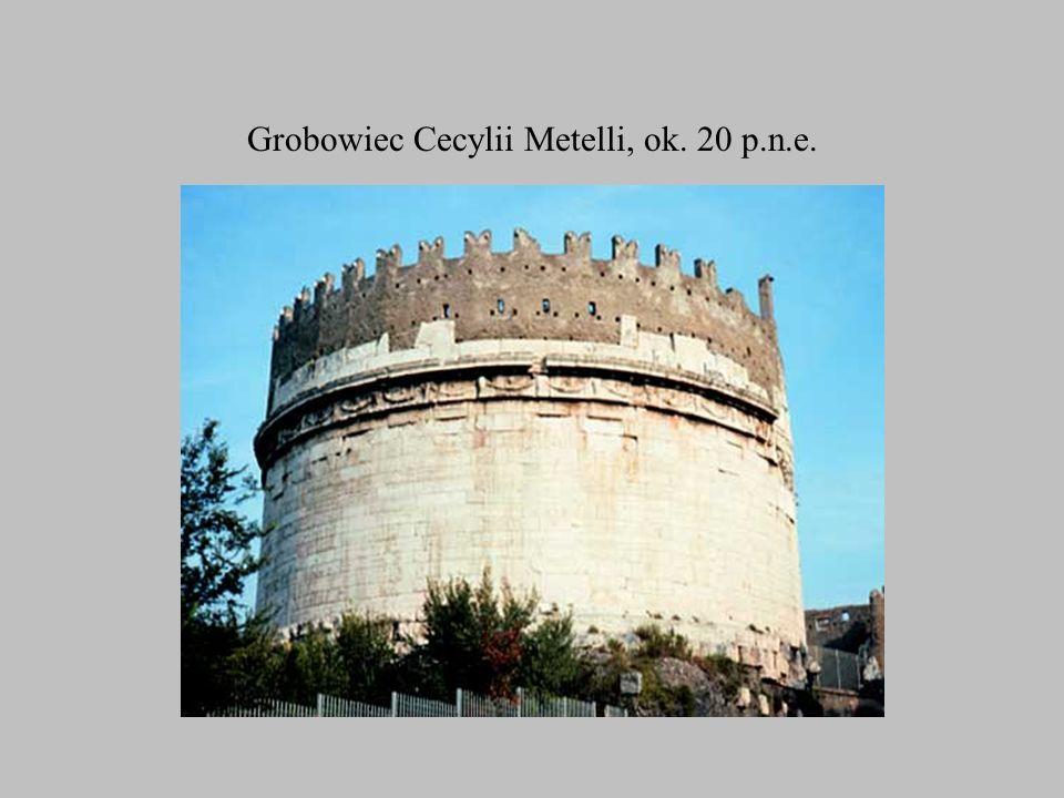 Grobowiec Cecylii Metelli, ok. 20 p.n.e.
