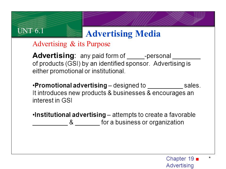 Advertising Media UNT 6.1 Advertising & its Purpose