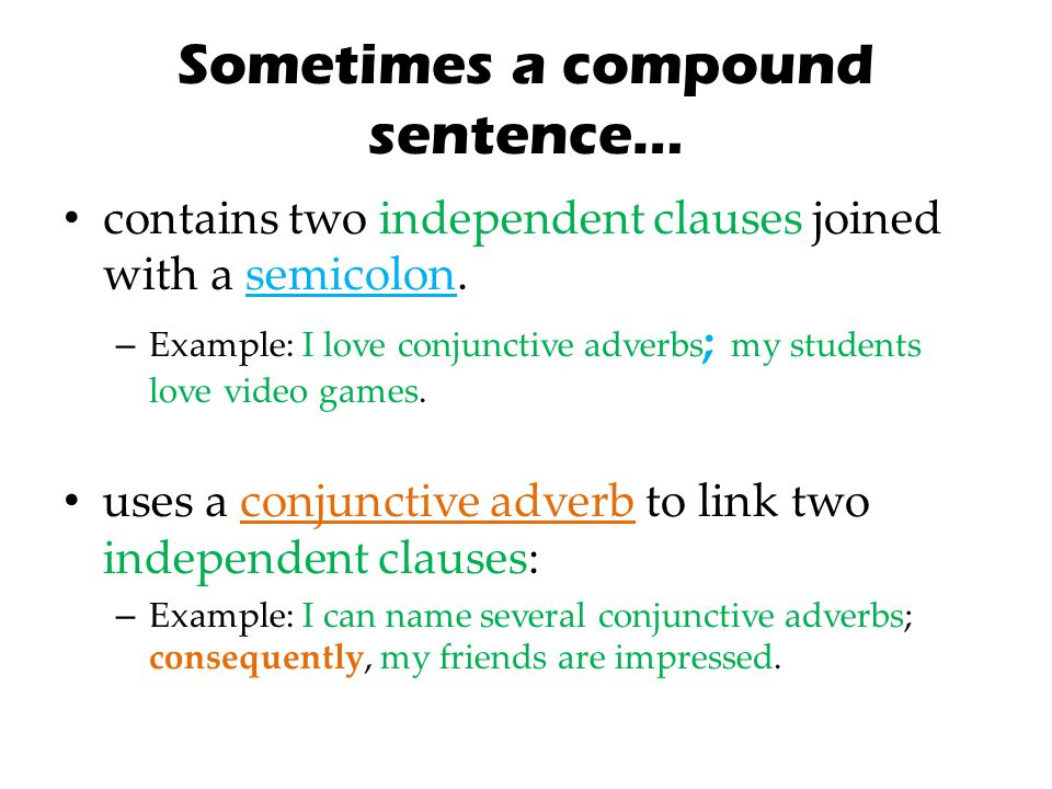 Sometimes a compound sentence…