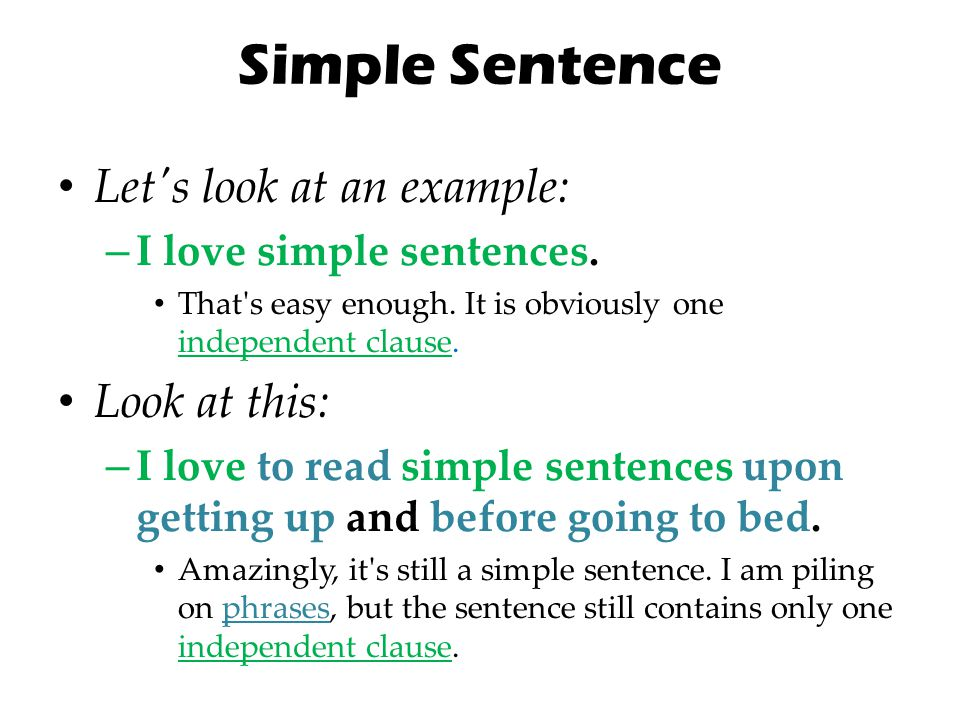 Simple Sentence Let s look at an example: Look at this: