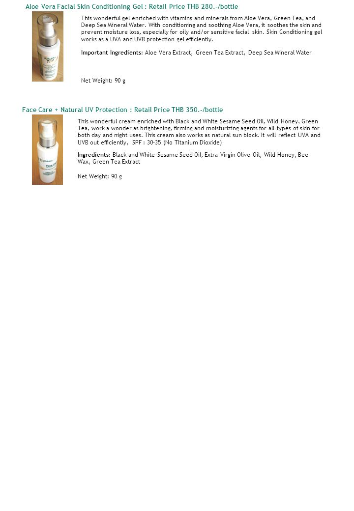 Aloe Vera Facial Skin Conditioning Gel : Retail Price THB 280.-/bottle