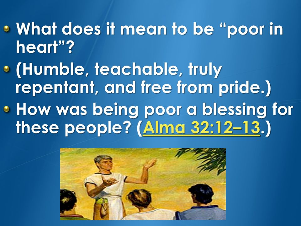 What does it mean to be poor in heart