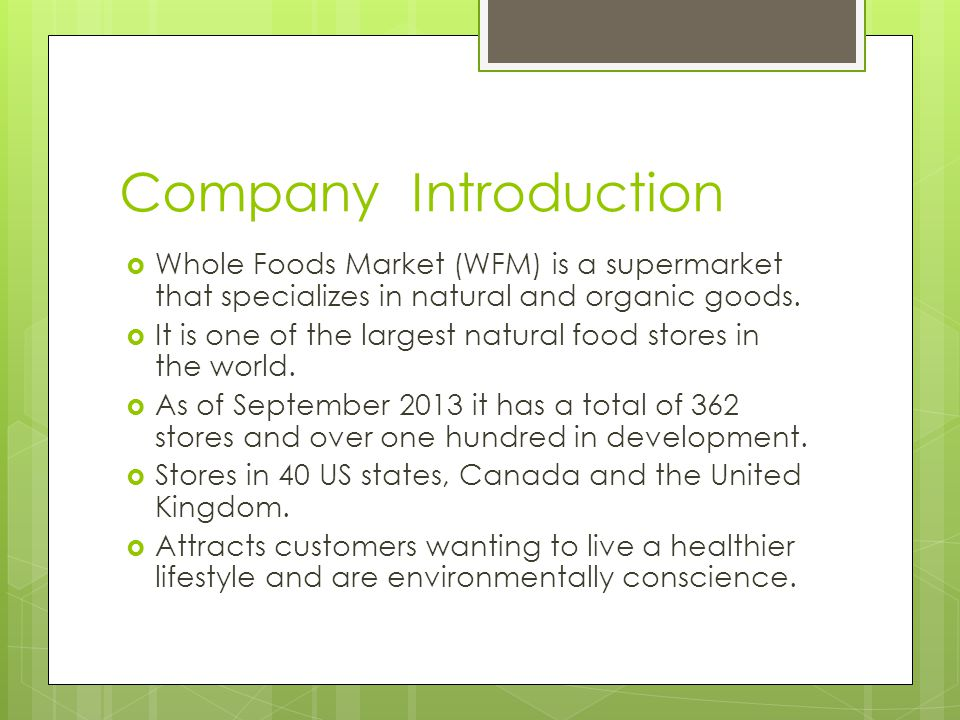 mission and external analysis of whole foods market Whole foods profits were affected by the recession in 2008 they are finding new ways to offer inexpensive organic food, which has traditionally been considered a higher cost food item s ocial.