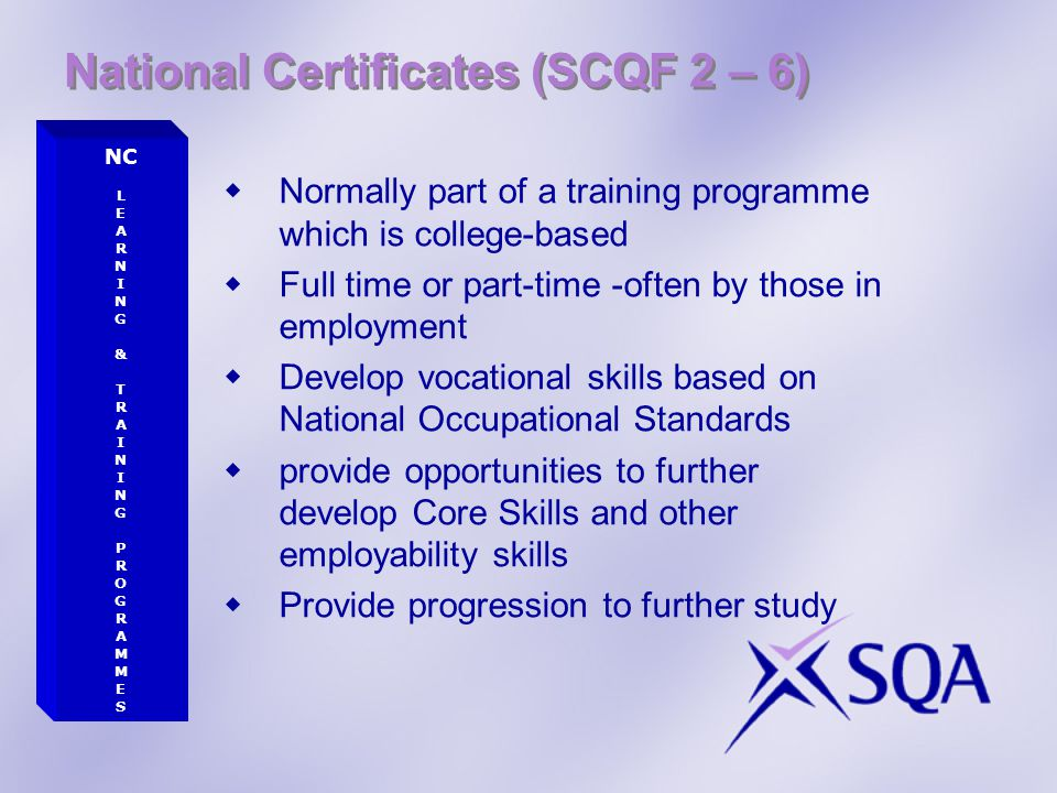 National Certificates (SCQF 2 – 6)
