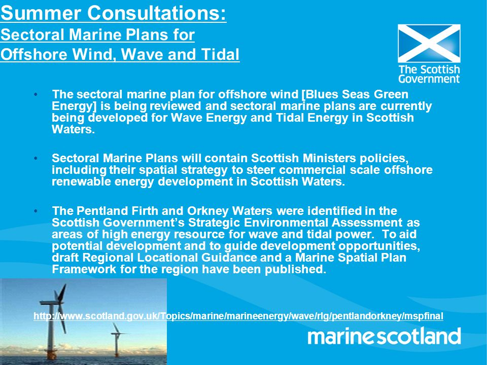 Summer Consultations: Sectoral Marine Plans for Offshore Wind, Wave and Tidal