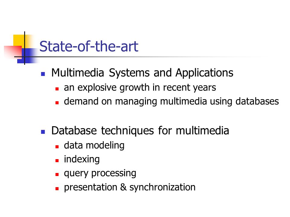 State-of-the-art Multimedia Systems and Applications