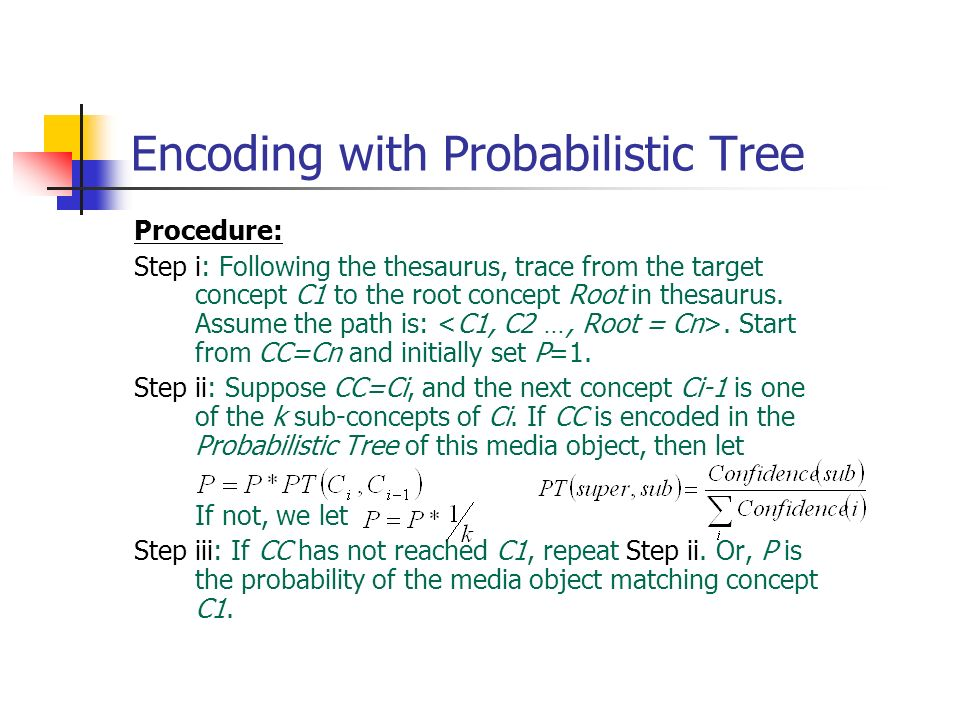 Encoding with Probabilistic Tree
