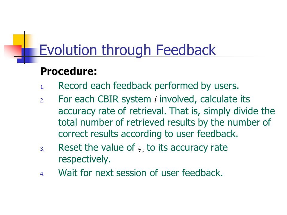 Evolution through Feedback