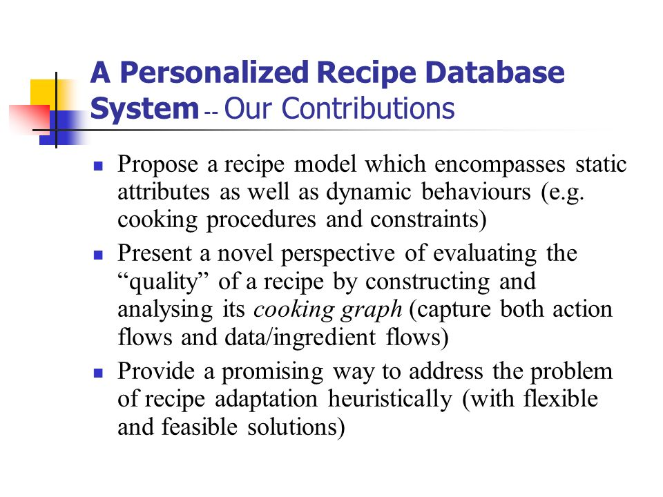 A Personalized Recipe Database System -- Our Contributions