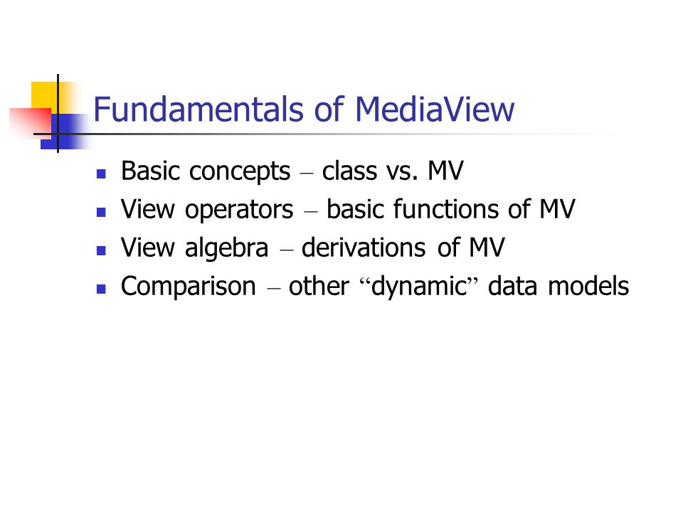 Fundamentals of MediaView