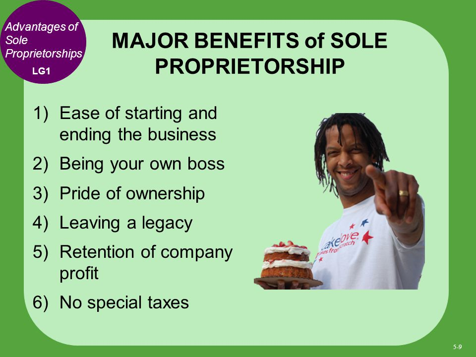 Five Advantages of a Sole Proprietorship