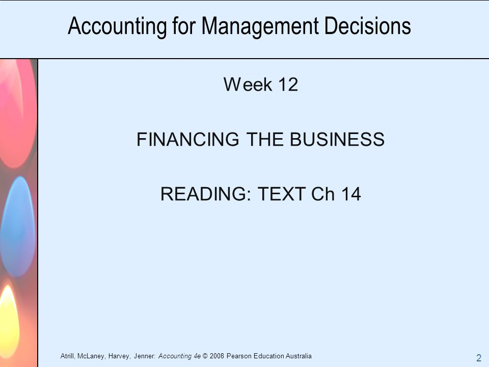 accounting for managerial decisions Information provided by management accounting is essential, direct and frequent  to managers in order to make final decisions about business.