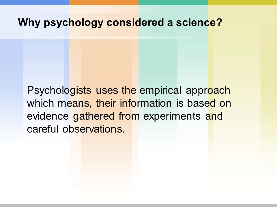 psychology observation Observational psychology is an interdisciplinary system of study that usually falls under the banner of the psychology of learning the psychology of learning is a particular branch of psychological study that attempts to draw conclusions about how people learn, what it means to learn a behavior .