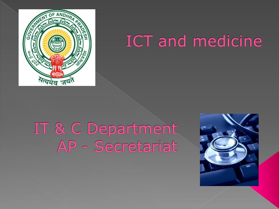 ICT and medicine IT & C Department AP - Secretariat
